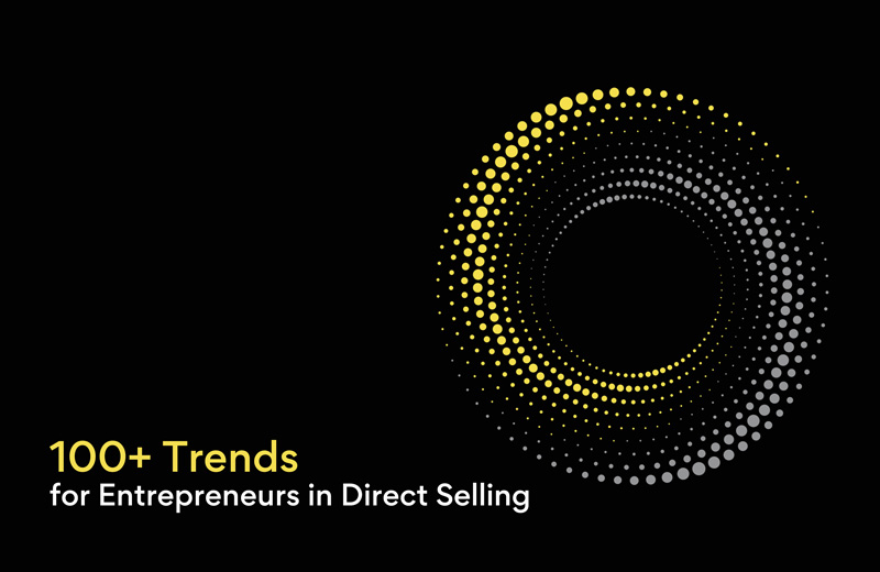 100+ trends to explore in direct selling