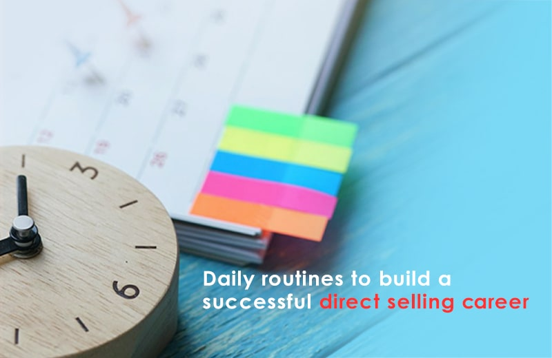 Daily routines to build direct selling business