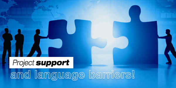 Project support and language barriers