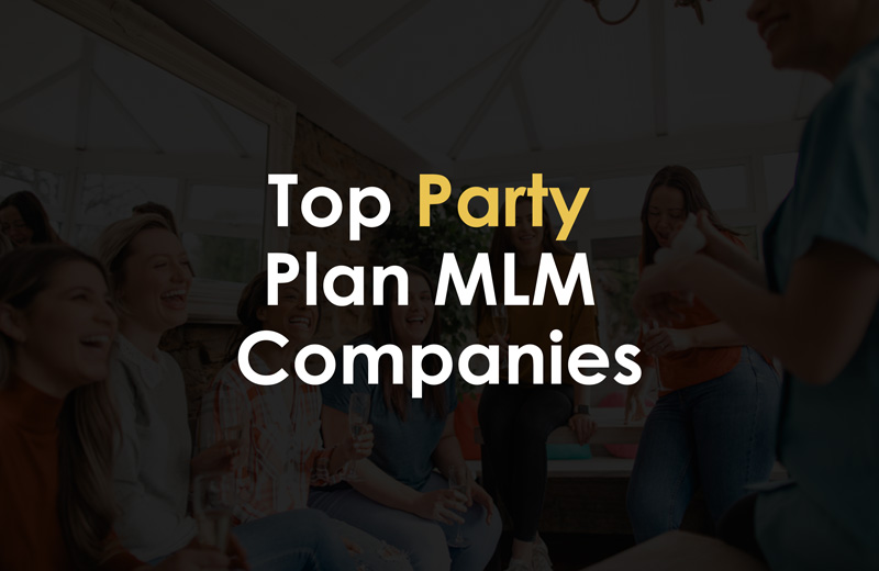 Top party plan MLM companies 2021