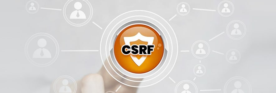 Cross-Site Request Forgery (CSRF)
