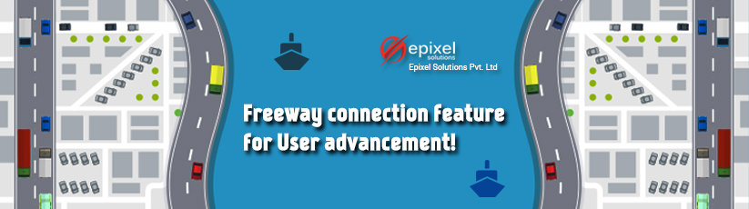 Freeway connection feature for User advancement