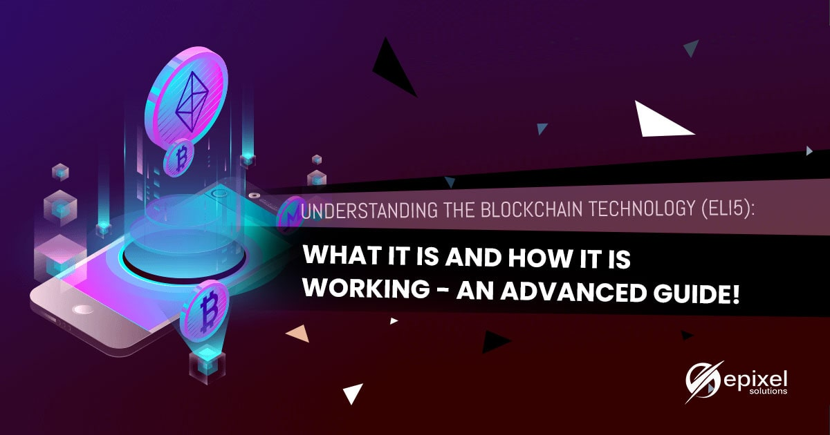 How blockchain works - advanced guide