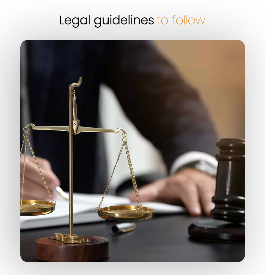 Legal guidelines to follow