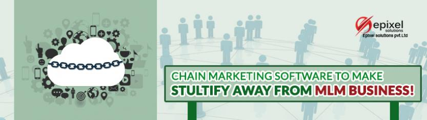 Chain marketing software to make stultify away from MLM business
