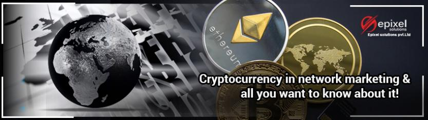 Cryptocurrency in network marketing