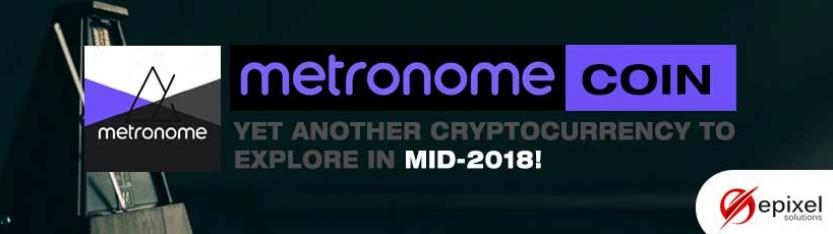 Metronome Coin - The new cryptocurrency to launch soon