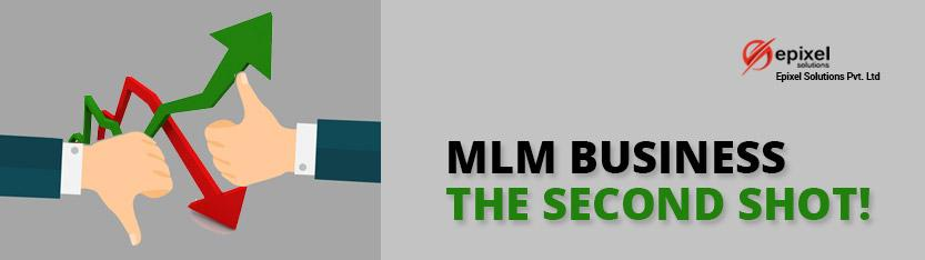 MLM Business - the second Shot